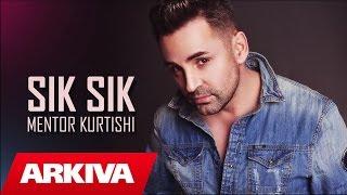 Mentor Kurtishi - Sick Sick (Official Song)