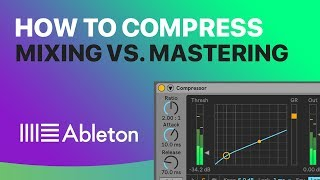 How To Compress: Mixing Vs Mastering