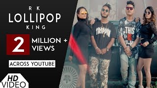 Lollipop (Full Song) | Ikka | RK | King | New Punjabi Song 2017 | Analog Records