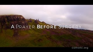 A Prayer Before Surgery HD