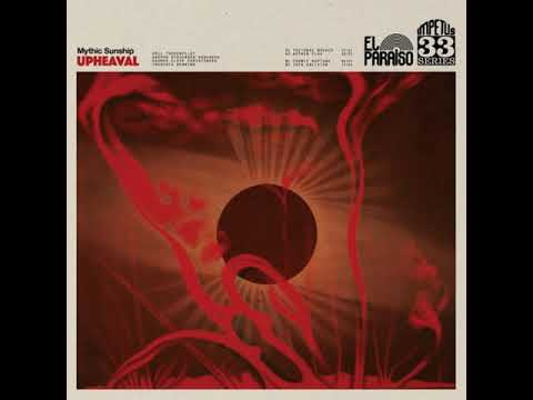 MYTHIC SUNSHIP - Upheaval [FULL ALBUM] 2018