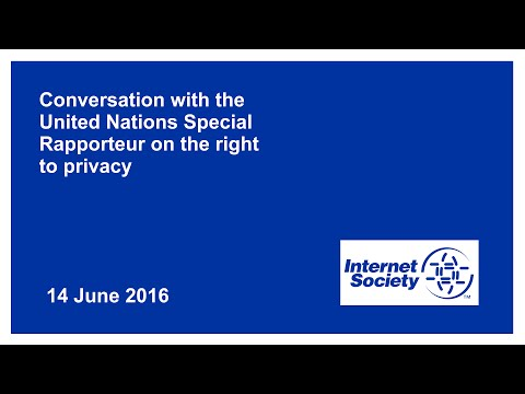 Conversation with the United Nations Special Rapporteur on the right to privacy