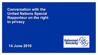 Conversation with the United Nations Special Rapporteur on the right to privacy thumbnail