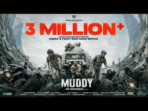 Muddy | Official Motion Poster |Dr.Pragabhal| Yuvan | Ridhaankrishna |PK7| Ravi Basrur | San Lokesh