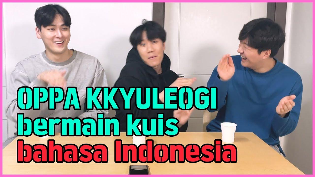 OPPA KOREA bermain kuis bahasa Indonesia | Indonesian language QUIZ!  | kkyuleogi IND