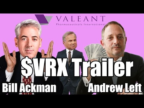 $VRX (Valeant) Trailer with Bill Ackman & Andrew Left (StockTwits)