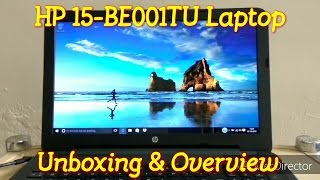 HP 15-BE001TU 15.6-inch Laptop Unboxing & Overview