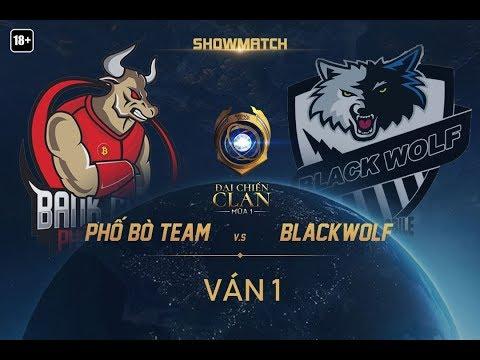 Clan PBT vs Clan BW [Showmatch][Ván 1] - Garena Liên Quân Mobile