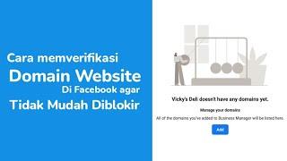 Cara Verifikasi Domain Website di Facebook Agar Tidak Mudah Diblokir (Terbaru)