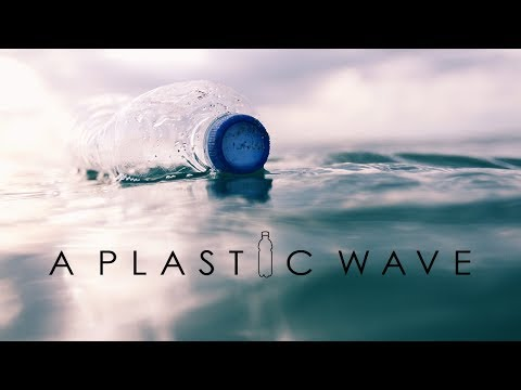 A Plastic Wave - A documentary film on plastic pollution