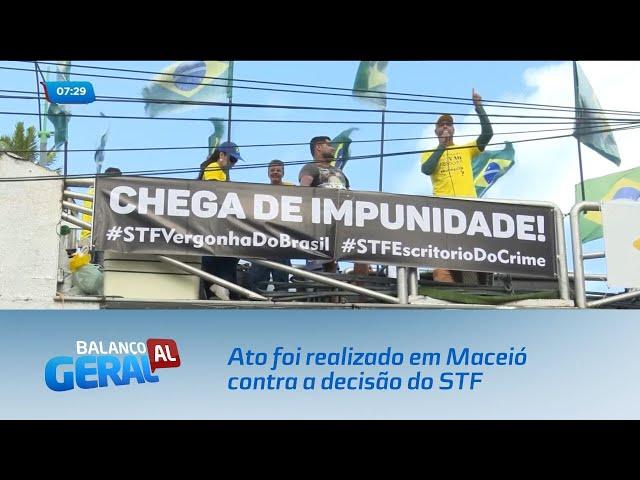 Prisão em 2ª Instância: Um ato foi realizado em Maceió contra a decisão do STF
