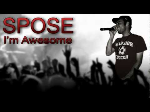 Spose - I'm Awesome [Lyrics]