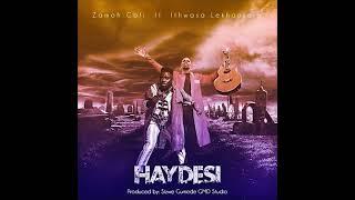 Zamoh Cofi Ft Ithwasa_ Lekhansela _ Haydesi ( Official Audio )