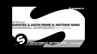 Showtek & Justin Prime ft. Matthew Koma - Cannonball (Earthquake) [Lazy Rich Remix]