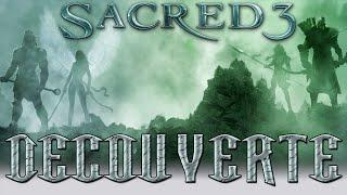 Découverte | Sacred 3 | J