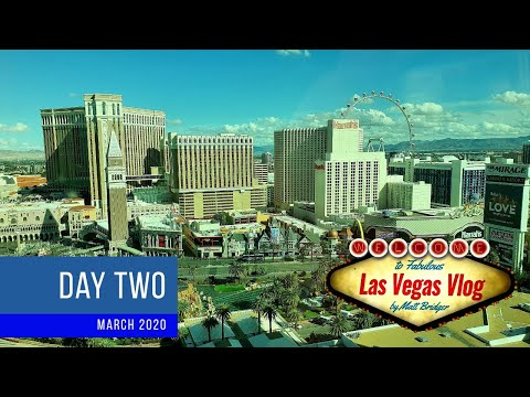 7 Days That Closed Las Vegas (11/03/20 - 17/03/20) Day Two