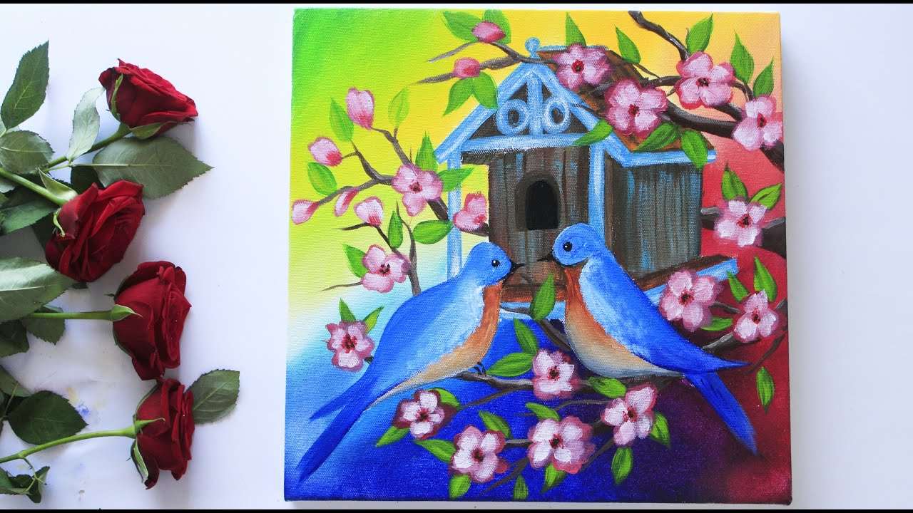 Step By Step Birds With A Bird House Painting Tutorial For Beginners And Tips On Acrylic Painting Youtube
