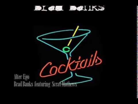 Brad Banks -- Cocktails (Full Album)