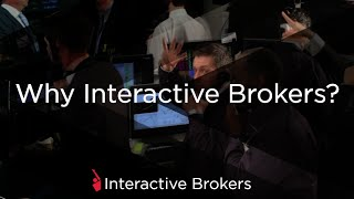 Why Interactive Brokers?