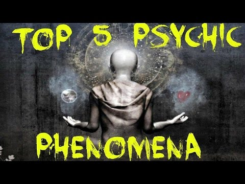 Top 5 Psychic Phenomena