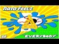 Download [Dubstep] Nato Feelz - Everybody MP3 song and Music Video