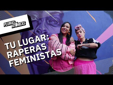 Raperas feministas | #TuLugar Historias sobre mujeres por el 8M | Ep 3