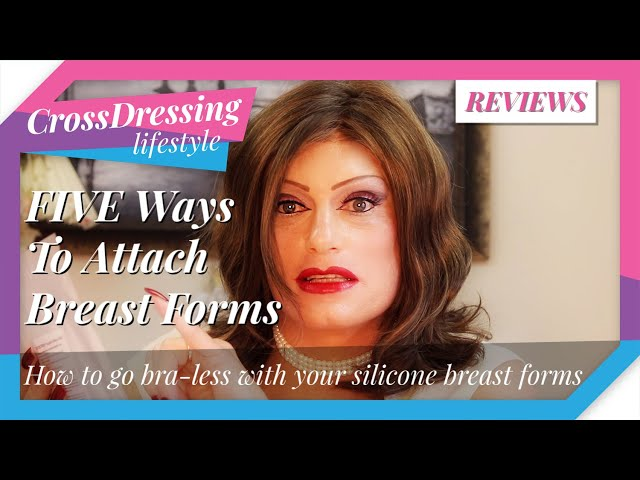 HOW TO ATTACH / GLUE SILICONE BREAST FORMS | HOW TO CLEAN SILICONE BREAST FORMS FOR CROSSDRESSERS