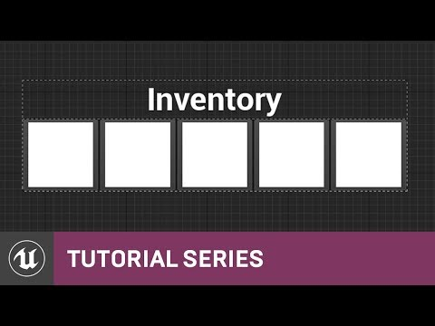 UMG UI Inventory: Menu Layout | 04 | v4.8 Tutorial Series | Unreal Engine