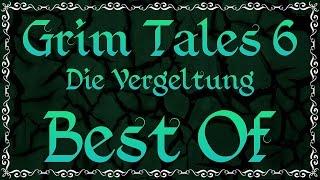 Gronkh - BEST OF: Grim Tales 6: Die Vergeltung