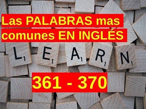 Leccion de INGLÉS - Palabras Comunes - 361 370 - Pronunciacion y Significado - 동영상