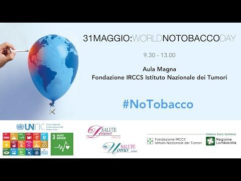 World No Tobacco Day 2017 - L'intera mattinata in Aula Magna