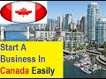 Canada Business Opportunity : Start A Business In Canada