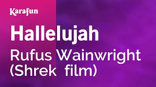 Karaoke Hallelujah (From Shrek movie soundtrack) - Rufus Wainwright *