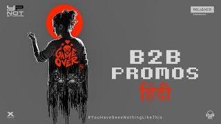 Game Over | Hindi - B2B Promos | Taapsee Pannu | Ashwin Saravanan | Y Not Studios | In Cinemas Now