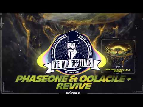 PhaseOne & Oolacile - Revive