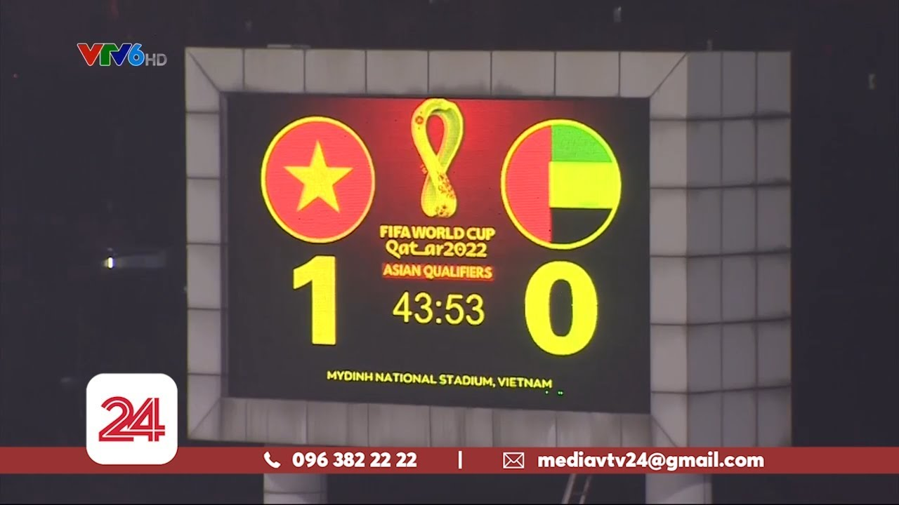 Thắng UAE, Việt Nam lên ngôi đầu bảng   Vòng loại World Cup 2022   VTV24