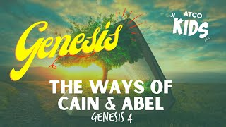 ATCO KIDS | The Ways of Cain & Abel I Genesis 4