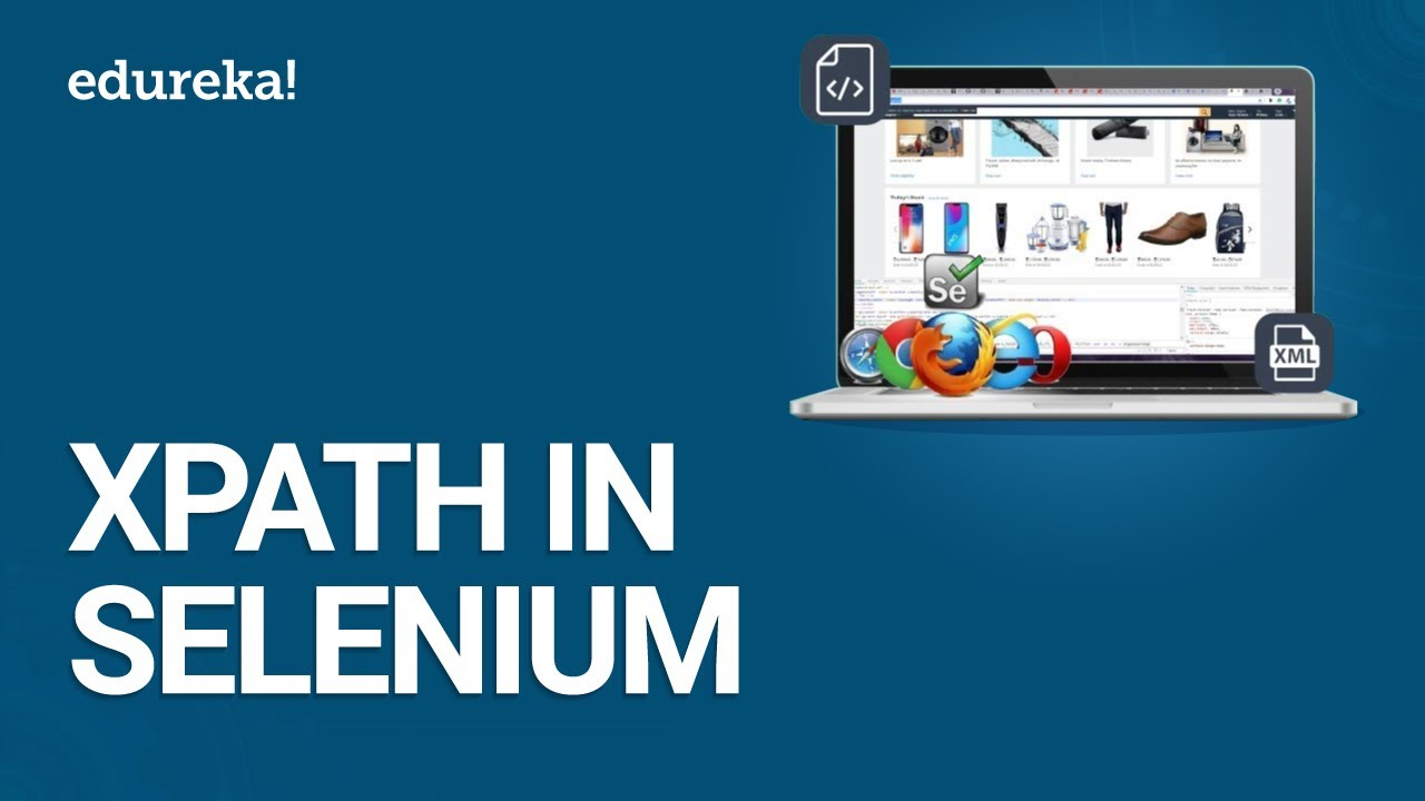 How to Get Started With Xpath in Selenium | Xpath Tutorial | Edureka