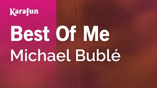 Karaoke Best Of Me - Michael Bublé *