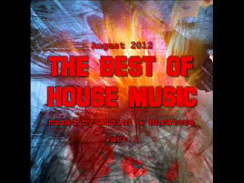 Albini & Muratore - The Best Of House Music August part.1