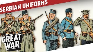 Serbian Uniforms of World War 1 I THE GREAT WAR Special