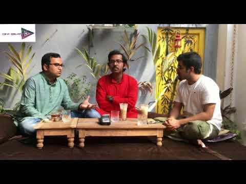 Pratik Shrivastava Off Beat episode 5 Feat. Brajeswar Mukherjee and Ayan Sengupta
