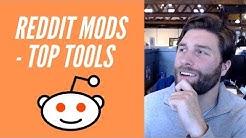 Best Reddit Mod Tools 2019