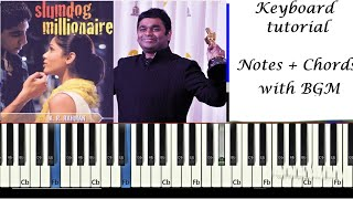 Jai ho -- Slum Dog Millionaire| Keyboard Tutorial With Notes + Chords + Intro + Hook + BGM + Verses|