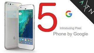 5 Reasons To Buy A Pixel Phone