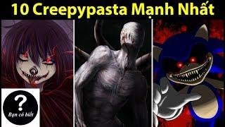 Top 10 Nhân Vật Creepypasta Mạnh Nhất - Sự Thật #40 || Bạn Có Biết?