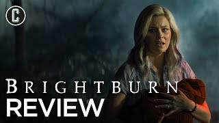 Brightburn Movie Review