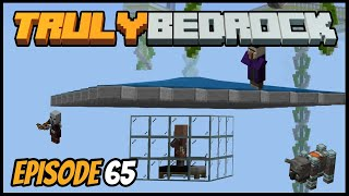 Starting A Improved Raid Farm & Ly Fight! - Truly Bedrock (Minecraft Survival Let's Play) Episode 65