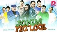 Jonim yig'loqi (o'zbek film) | Жоним йиглоки (узбекфильм) 2017