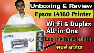 Epson L4160 Wi-Fi Duplex All-in-One Ink Tank Printer Unboxing and review Ink Tank system Hindi